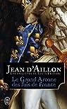 Louis Fronsac, tome 15 : Le Grand Arcane des rois de France par Aillon