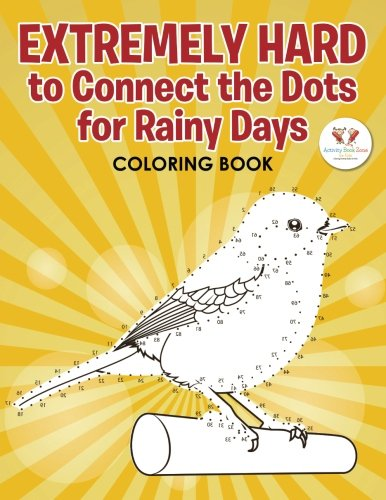 Extremely Hard to Connect the Dots for Rainy Days Activity (Hard Dot To Dots)