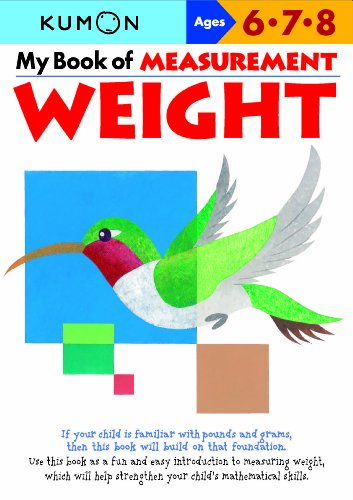 My Book of Measurement: Weight (Kumon Math Workbooks)