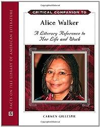 Alice walker s life and work