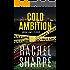 Cold Ambition (Jordan James, PI)