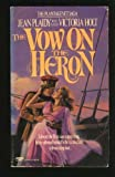 THE VOW ON THE HERON (Plantagenet Saga)