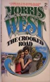 The Crooked Road, Morris West, 0671819062