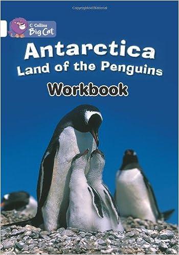 Collins Big Cat - Antarctica: Land of the Penguins Workbook