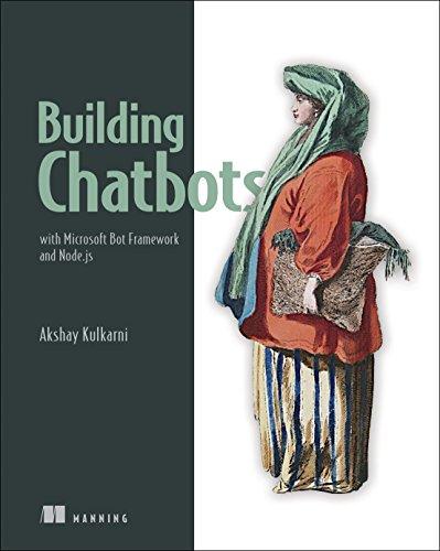 Building Chatbots with Microsoft Bot Framework and Node.Js