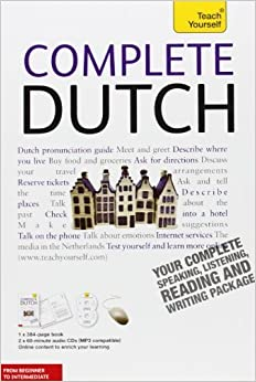 Complete Dutch with Two Audio CDs: A Teach Yourself Guide (TY: Language Guides) 3rd edition by Quist, Gerdi, Strik, Dennis (2011)