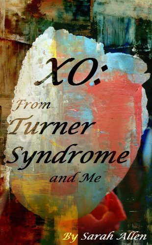 Amazon xo from turner syndrome and me ebook sarah allen xo from turner syndrome and me by allen sarah fandeluxe PDF