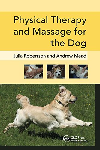 Physical Therapy and Massage for the Dog by CRC Pr I Llc