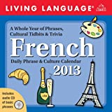 Living Language: French 2013 Day-to-Day Calendar: Daily Phrase & Culture Calendar