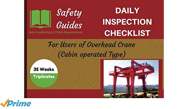 Overhead Crane (Cabin operated) Daily Inspection Checklist