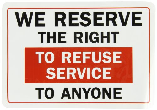 refuse service sign - 2