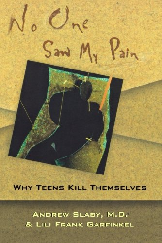No One Saw My Pain: Why Teens Kill Themselves
