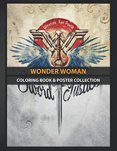 Coloring Book & Poster Collection: Wonder Woman The Sword Of Justice Comics