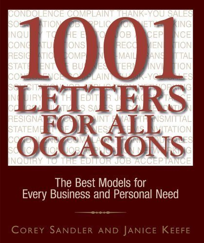 1001 Letters For All Occasions: The Best Models for Every Business and Personal Need by Sandler, Corey Published by Adams Media (2004) Paperback