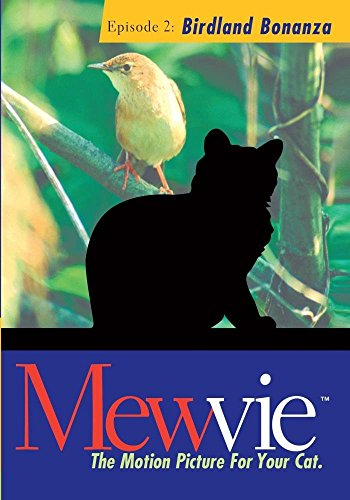Mewvie, The Motion Picture For Your Cat: Episode 2 Birdland Bonanza (Best Episodes Of The Closer)