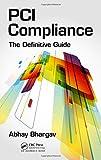 PCI Compliance: The Definitive Guide