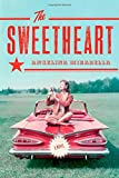 The Sweetheart: A Novel