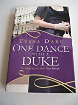 Title One Dance With A Duke Authors Tessa Dare ISBN 1 4458 2367 5 978 6 UK Edition Publisher Paragon Availability Amazon