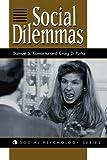 Social Dilemmas, Samuel S. Komorita and Craig D. Parks, 0813330033