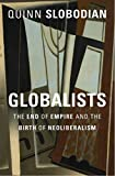 Neoliberals hate the state. Or do they? In the first intellectual history of neoliberal globalism, Quinn Slobodian follows a group of thinkers from the ashes of the Habsburg Empire to the creation of the World Trade Organization to show that neoliber...