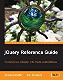 img - for jQuery Reference Guide: A Comprehensive Exploration of the Popular JavaScript Library by Jonathan Chaffer (2007-07-30) book / textbook / text book