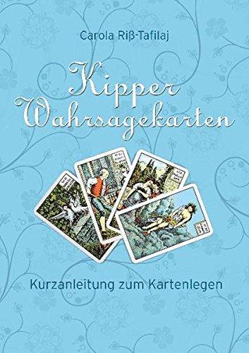 Kipper Wahrsagekarten: Kurzanleitung zum Kartenlegen