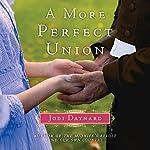 A More Perfect Union: A Novel | Jodi Daynard