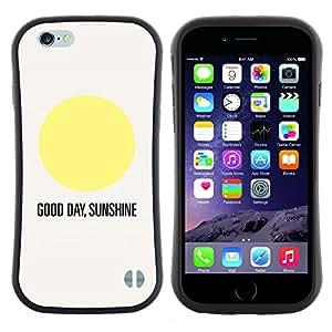 "Hypernova Slim Fit Dual Barniz Protector Caso Case Funda Para Apple (5.5 inches!!!) iPhone 6 Plus / 6S Plus ( 5.5 ) [Cita Sol Good Day Texto Sun minimalista""]"