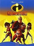 Gli incredibili : una normale famiglia di supereroi