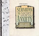 img - for Sermons to Dispel Anxiety book / textbook / text book