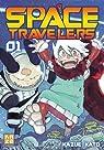 Space travelers, tome 1 par Kato