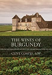 [(The Wines of Burgundy)] [ By (author) Clive Coates ] [May, 2008]