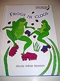 Frogs in Clogs, Sheila Sampton, 0517598752