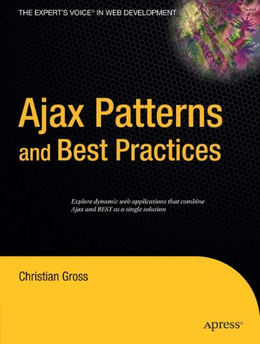 Ajax Patterns and Best Practices (Expert's Voice) by Brand: Apress