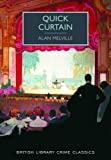 img - for Quick Curtain (British Library Crime Classics) by Alan Melville (2015-07-02) book / textbook / text book