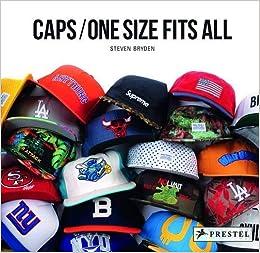 e8c2c556f4e Caps  One Size Fits All  Amazon.co.uk  Steven Bryden  8601404653285  Books