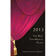The Best Ten-Minute Plays 2013