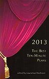 The Best Ten-Minute Plays 2013