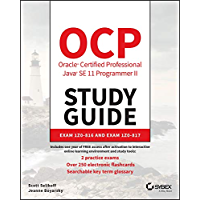 OCP Oracle Certified Professional Java SE 11 Programmer II Study Guide: Exam 1Z0-816 and Exam 1Z0-817 (English Edition)