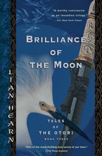 Price comparison product image Brilliance of the Moon: Tales of the Otori, Book Three