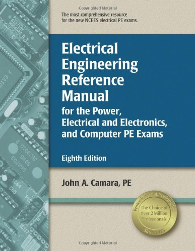 Electrical Engineering Reference Manual for the Power, Electrical and Electronics, and Computer PE Exams