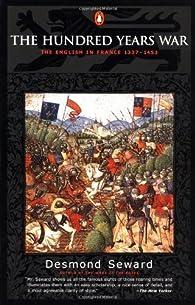 The Hundred Years War par Desmond Seward
