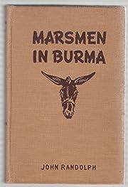 Marsmen in Burma – tekijä: John Randolph