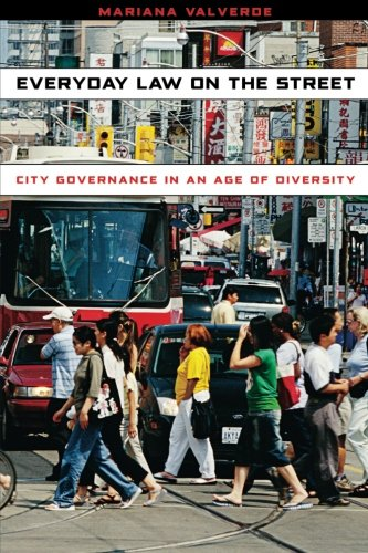 Everyday Law on the Street: City Governance in an Age of Diversity (Chicago Series in Law and Society) - Chicago State Street