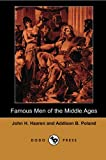 Famous Men of the Middle Ages, John H. Haaren and Addison B. Poland, 1406515515