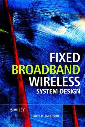 Fixed Broadband Wireless System Design by Wiley (Image #2)