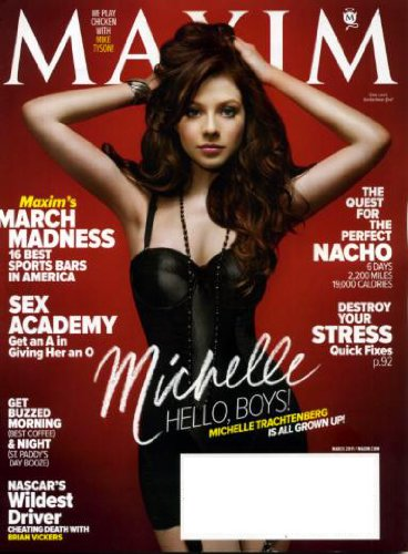 Maxim March 2011 Michelle Trachtenberg/Buffy the Vampire Slayer's Little Sister on Cover, Trey Parker & Matt Stone/The Book of Mormon, Carly Craig/Hall Pass, Quest for the Perfect Nachos, Simon Pegg & Nick Frost ebook