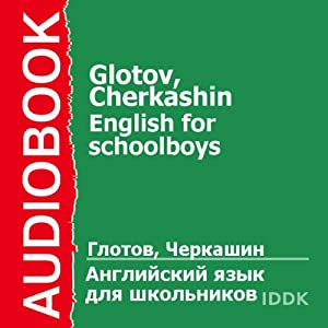English for Schoolboys [Russian Edition] Audiobook