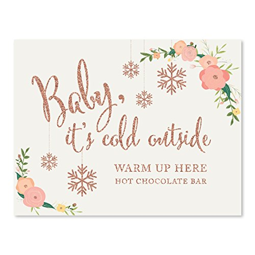 Andaz Press Wedding Party Signs, Faux Rose Gold Glitter with Florals, 8.5x11-inch, Baby It's Cold Outside, Warm Up Here, 1-Pack, Colored Decorations, Hot Chocolate Bar Dessert Tale Sign (Hot Cocoa Wedding Favors)