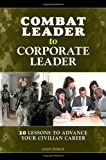 Combat Leader to Corporate Leader, Chad Storlie, 0313383324